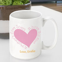 Mother�s Day Coffee Mug - Above All Else (GC786)