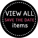 Save The Date Items